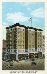Menlo Hotel, Thirteenth and Webster Sts., Oakland, Calif. Opened June 1st 1914